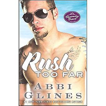 Rush Too Far (Rosemary Beach)