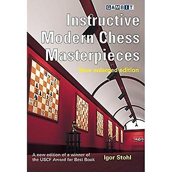 Instructive Modern Chess Masterpieces: New Enlarged Edition [Large Print]