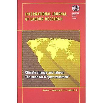 Klimaatverandering, gevolgen voor de werkgelegenheid en de rol van arbeid: International Journal for arbeid onderzoek, Vol. 2, No. 2