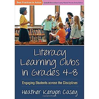Literacy Learning Clubs in Grades 4-8: Engaging Students Across the Disciplines (Best Practices in Action)