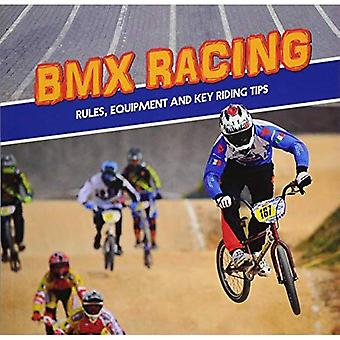 BMX Racing: Rules, Equipment and Key Riding Tips (First Facts: First Sports Facts)