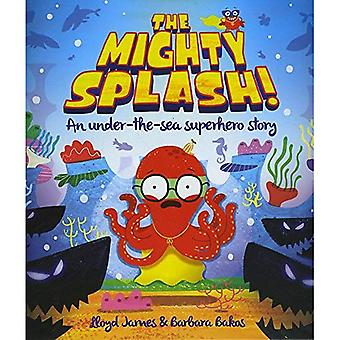 The Mighty Splash! (Picture� Storybooks)