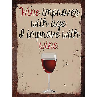 Vintage Metal Wall Sign - Wine improves with age