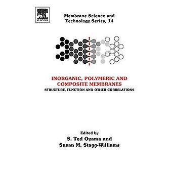 Oorganiska polymera och sammansatta membran struktur funktion och andra korrelationer av Oyama & S. Ted