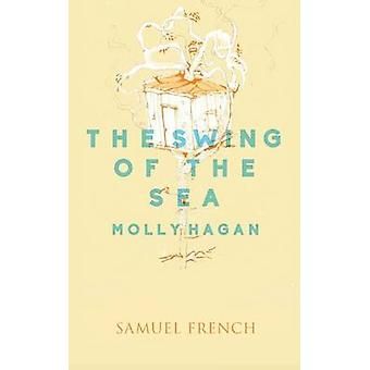 The Swing of the Sea by Hagan & Molly