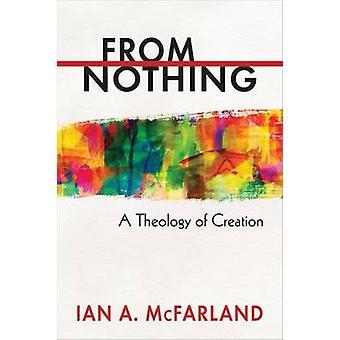 Partir de rien une théologie de la création de McFarland & A. Ian