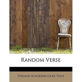 Random Verse by Viel & Herman Knickerbocker