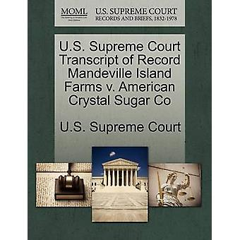 US-oberste Gericht Transcript of Record Mandeville Insel Farmen v. American Kristall Zucker Co US Supreme Court