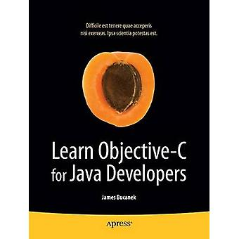 Imparare ObjectiveC per sviluppatori Java di Bucanek & James