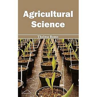 Agrarwissenschaft von Bosso & Thelma