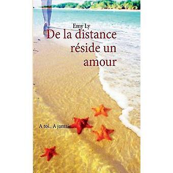 De la Distance rside un Amour by ly & EMY