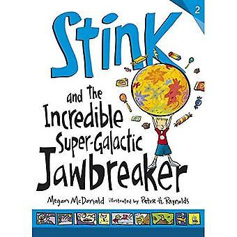 Stank en de ongelooflijke Super Galactische Jawbreaker