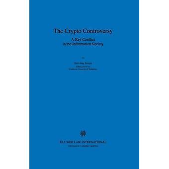 Het belangrijkste Conflict van Crypto controverse A in de informatiemaatschappij door Koops & BertJaap