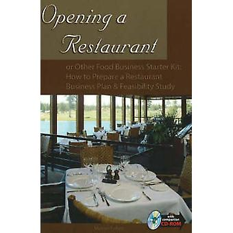 Opening a Restaurant - or Other Food Business Starter Kit - How to Pre