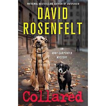 Collared by David Rosenfelt - 9781250055354 Book