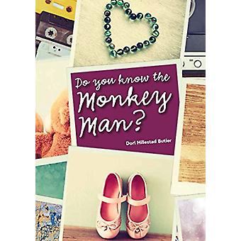 Do You Know the Monkey Man? by Dori Hillestad Butler - 9781682630389