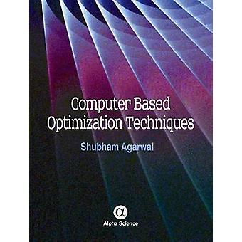 Computer Based Optimization Techniques by Shubham Agarwal - 978184265