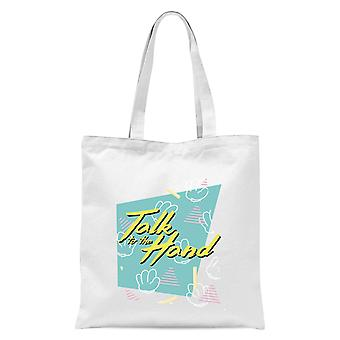 Talk To The Hand Square Patterned Background Tote Bag - White