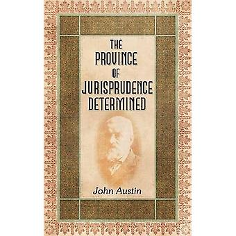 The Province of Jurisprudence Determined by Austin & John
