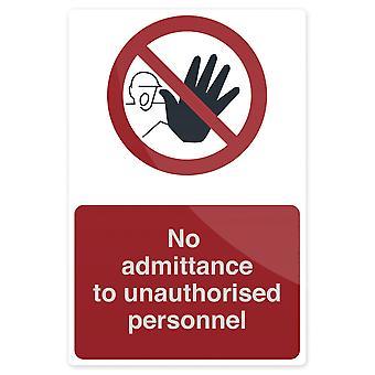 Geen toelating tot onbevoegd personeel Sign-200x300mm rigide