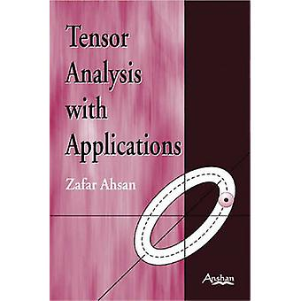 Tensor Analysis with Applications by Zafar Ahsan - 9781905740864 Book