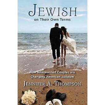 Juutalainen omilla ehdoillaan kirjoittanut Jennifer A. Thompson