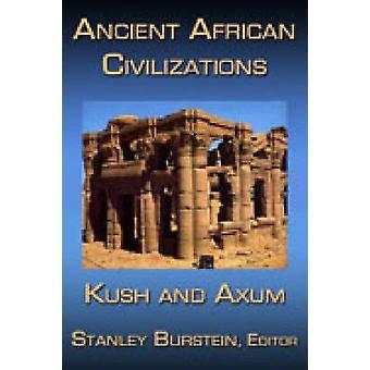 Ancient African Civilizations Kush and Axum by Burstein & Stanley Mayer