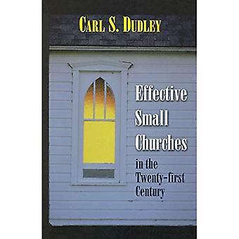 Effective Small Churches 21st Centu