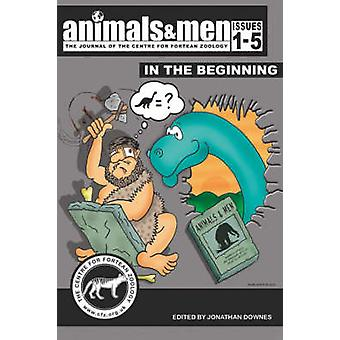ANIMALS  MEN  ISSUES 1  5  IN THE BEGINNING by DOWNES & JONATHAN
