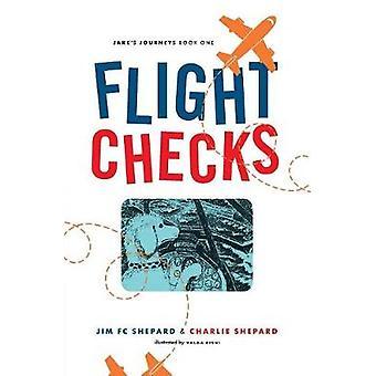 Flight Checks Jakes Journey by Shepard & Jim FC
