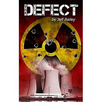 The Defect by Bailey & Jeff