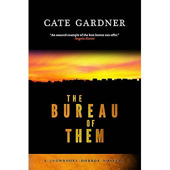 The Bureau of Them by Gardner & Cate