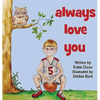 Always Love You by Dixon & Robin