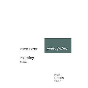 roaming by Richter & Nikola