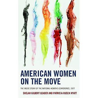American Women on the Move by Leader
