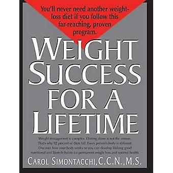 Weight Success for a Lifetime by Simontacchi & C.C.N. & M.S. & Carol