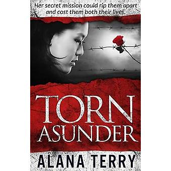 Torn Asunder by Terry & Alana