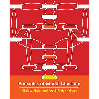 Principles of Model Checking by Christel Baier - 9780262026499 Book