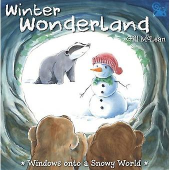 Winter Wonderland - 1 by Gill McLean - 9780993307928 Book