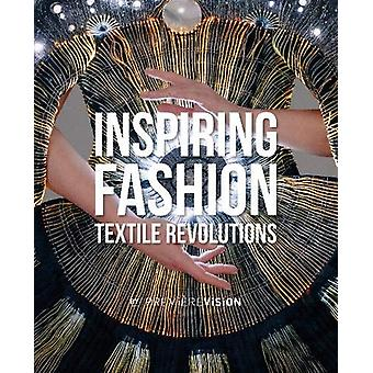 Inspiring Fashion - Textile Revolutions by Premiere Vision by Premiere