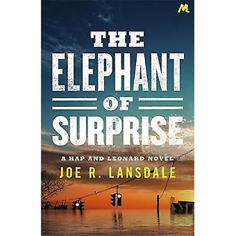 The Elephant of Surprise af Joe R. Lansdale - 9781473678101 Bog