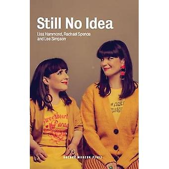 Still No Idea by Lisa Hammond - 9781786826947 Book