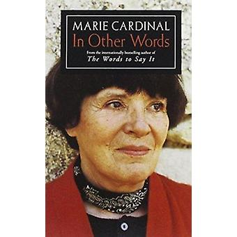 In Other Words (New edition) by Marie Cardinal - Amy Cooper - 9780704