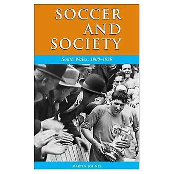Soccer and Society in South Wales, 1900-1939: That Other Game (Studies in Welsh History)