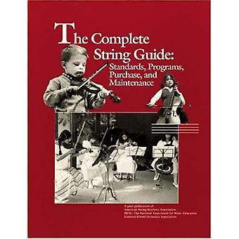 The Complete String Guide - Standards - Programme - Kauf und Mainte