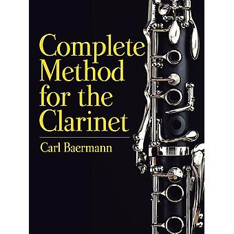 Complete Method for the Clarinet by Carl Baermann