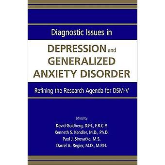 Diagnostic Issues in Depression and Generalized Anxiety Disorder - Ref