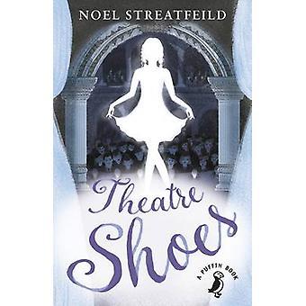 Theatre Shoes by Noel Streatfeild