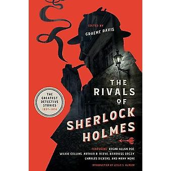 The Rivals of Sherlock Holmes - The Greatest Detective Stories - 1837-1