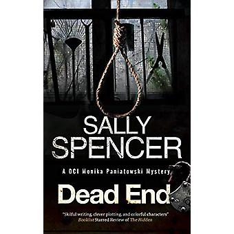 Dead End by Sally Spencer - 9780727892249 Book